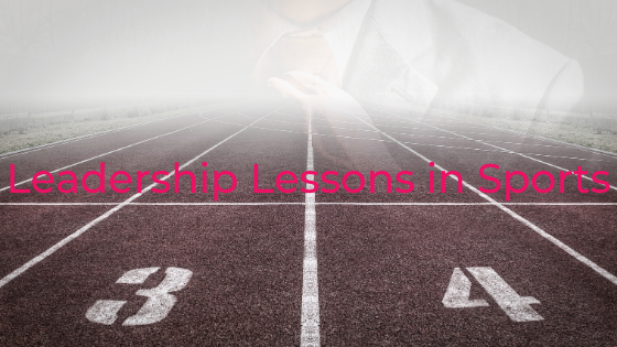 Leadership Lessons in Sports