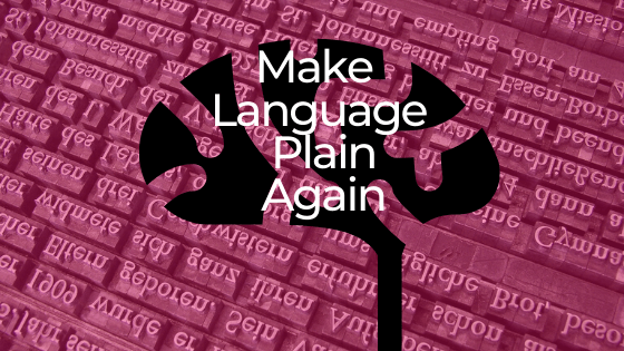 Make Language Plain Again