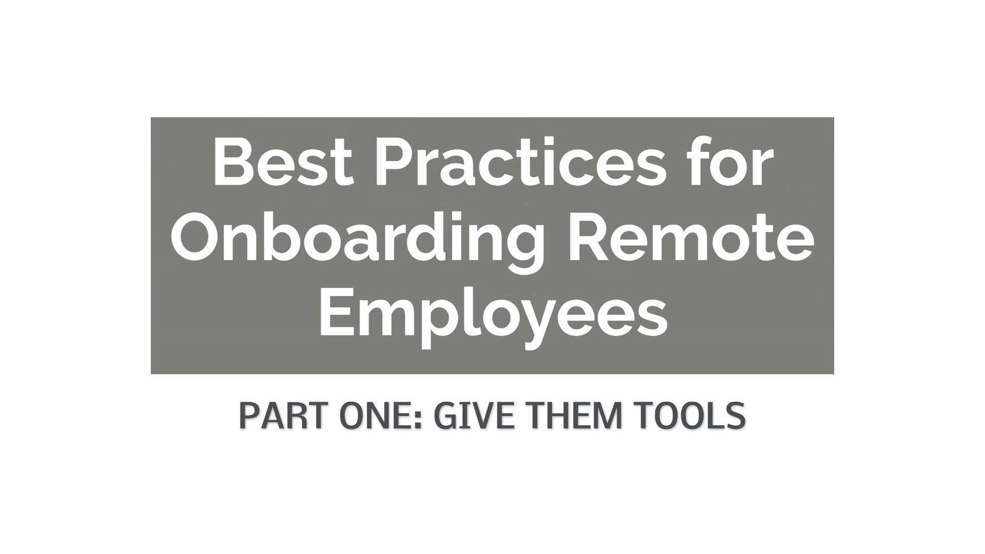 How do you onboard new employees remotely?